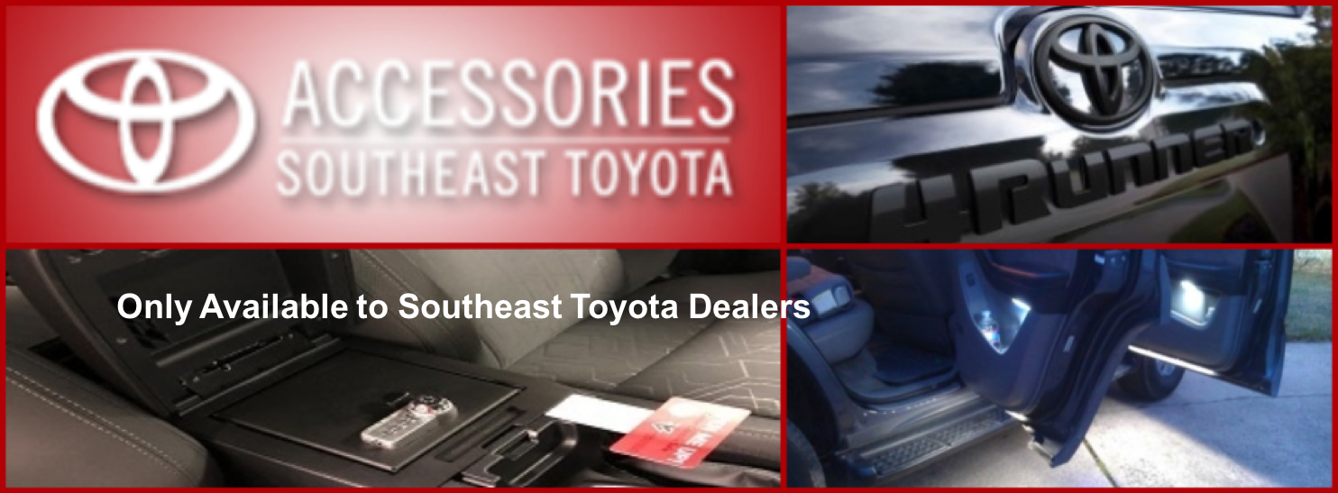 Only Available to Southeast Toyota Dealers