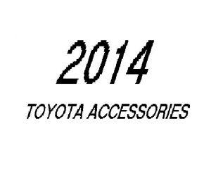 2014 Toyota Accessories
