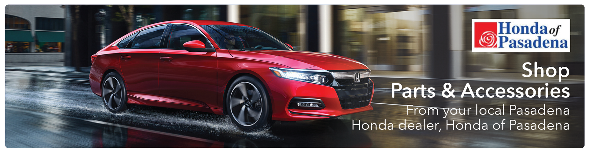 Shop Honda of Pasadena Parts and Accessories