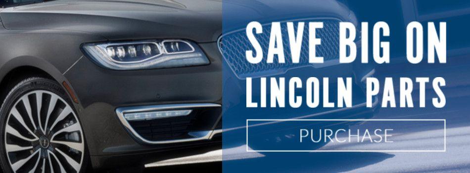 Shop Lincoln Parts