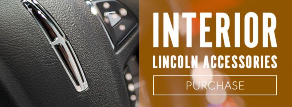 Lincoln Accessories