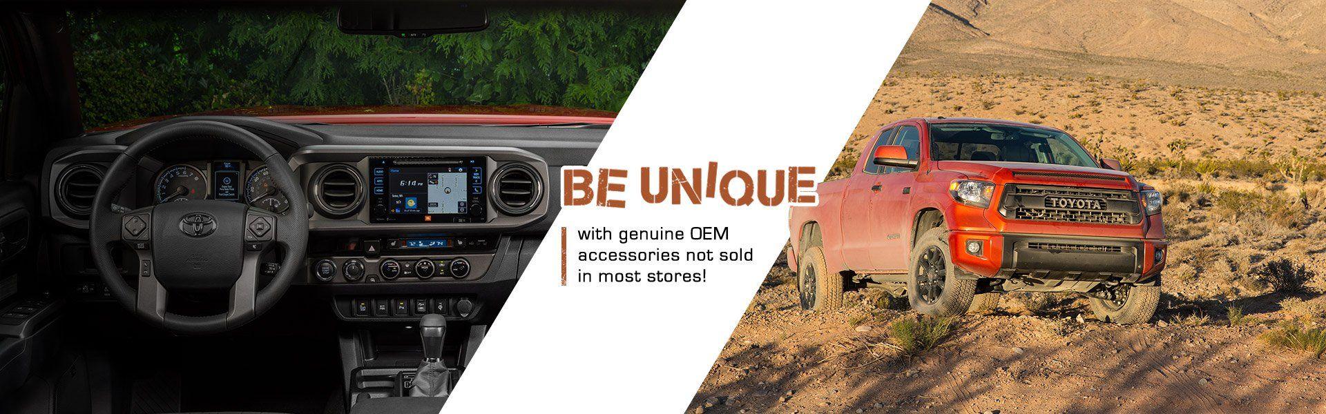 Be unique. Toyota OEM accessories