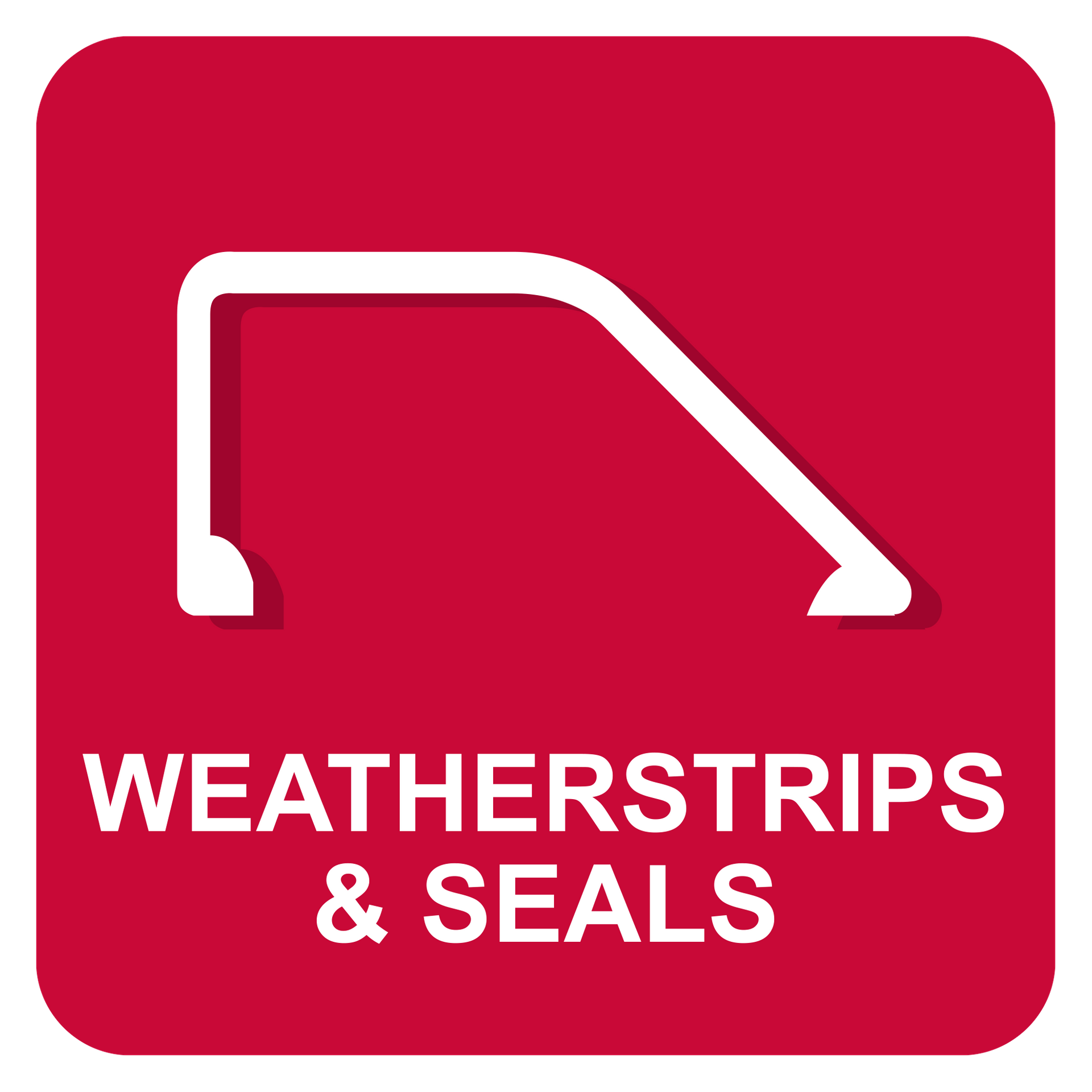 WEATHERSTRIPS & SEALS